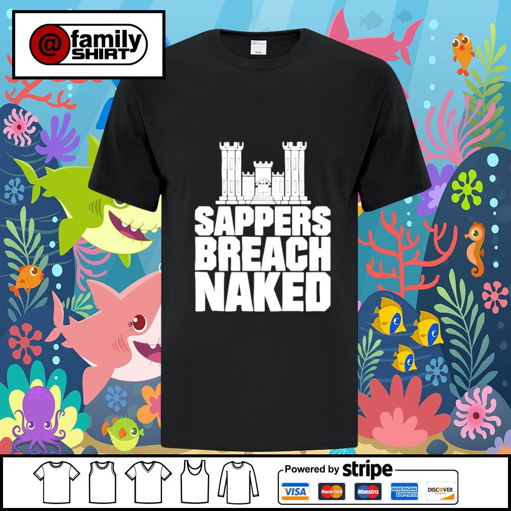 Sappers Breach Naked Shirt