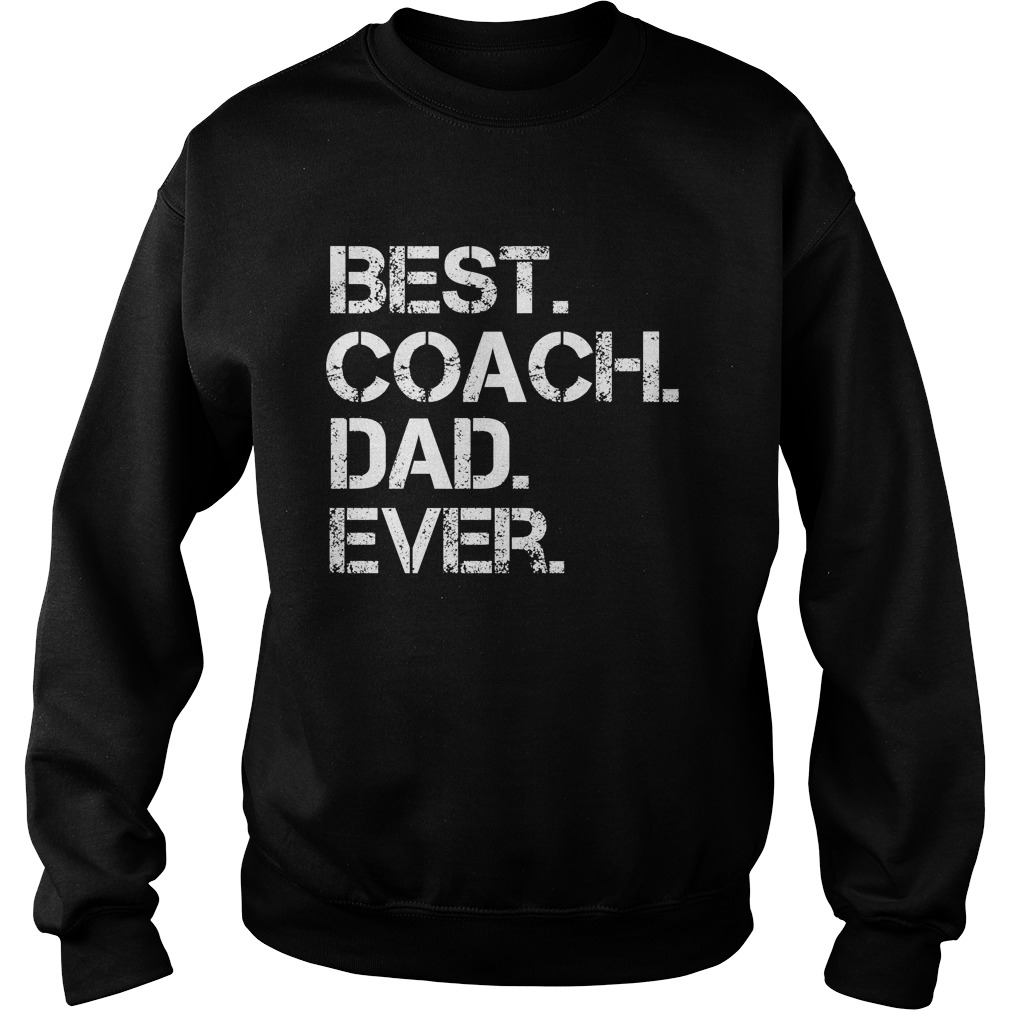 Best Coach Dad Ever Sweater
