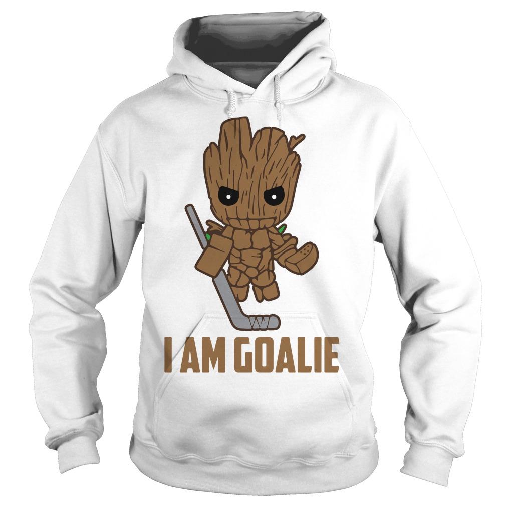 Hockey I Am Goalie Groot Hoodie