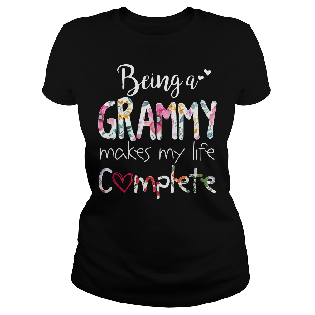 Being A Grammy Makes My Life Complete Ladies tee