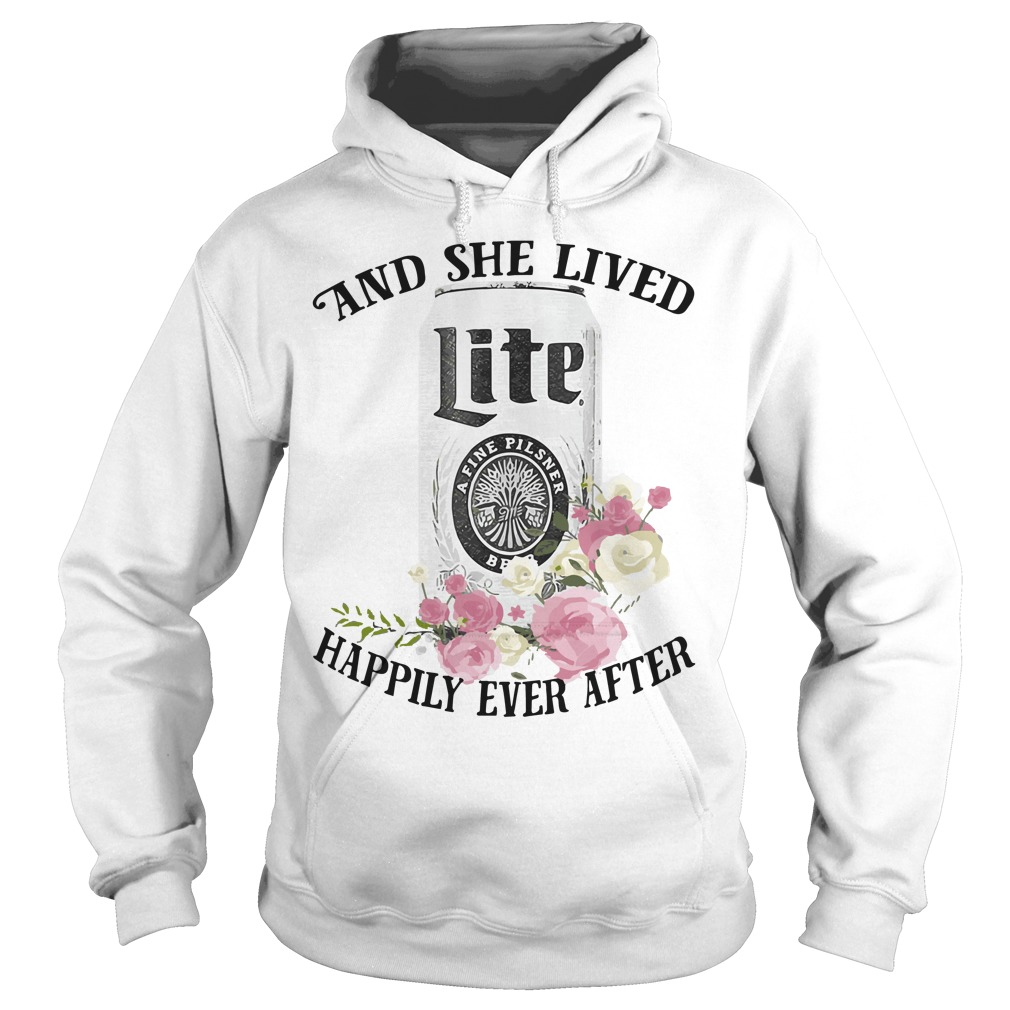 And She Lived Lite Happy Ever After Hoodie