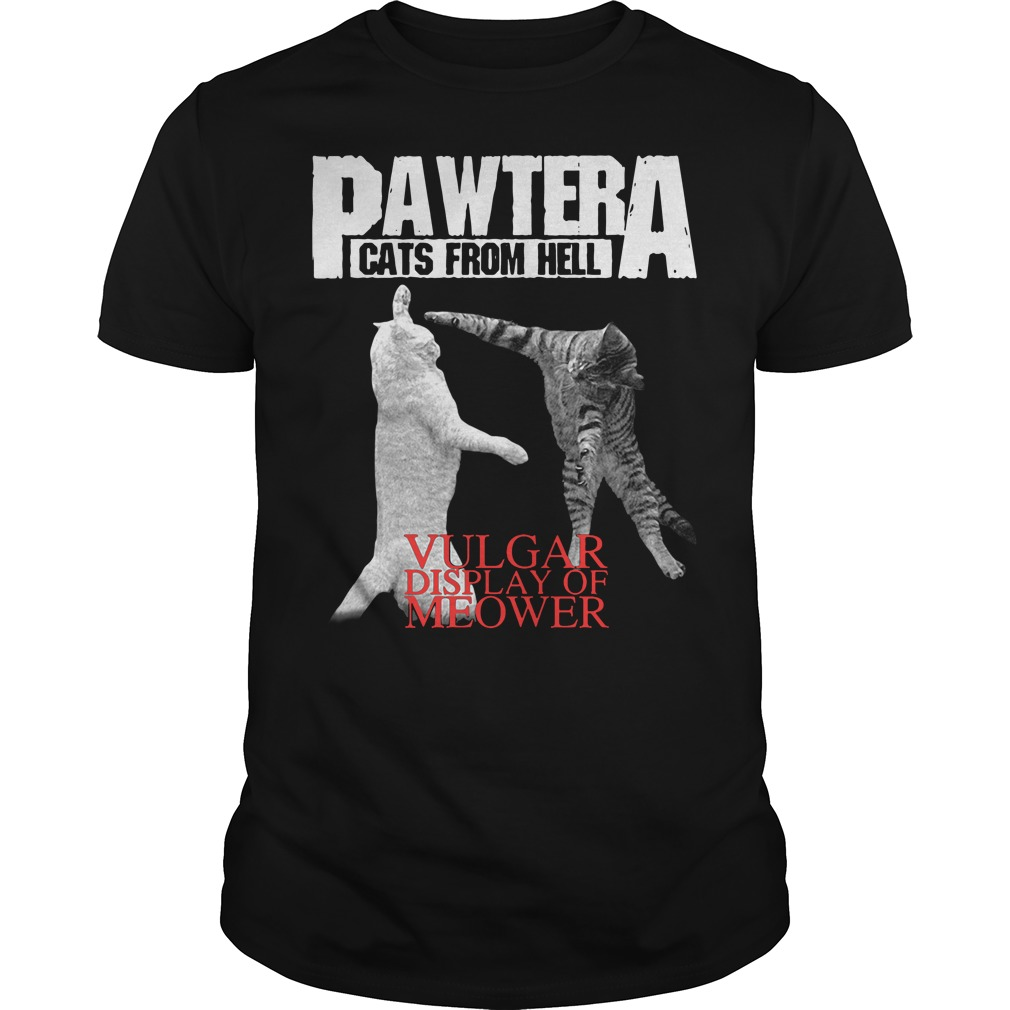 Pawtera Cats From Hell Vulgar Display Of Meower Shirt