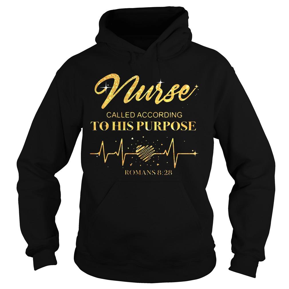 nurse called according to his purpose shirt