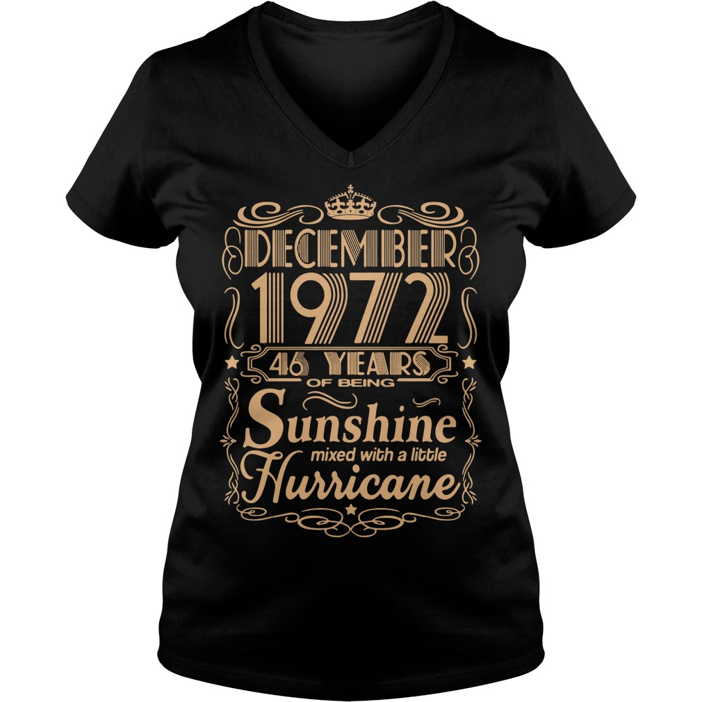 December 1972 46 Years Of Being Sunshine Mixed With A Little Hurricane V-neck T-shirt