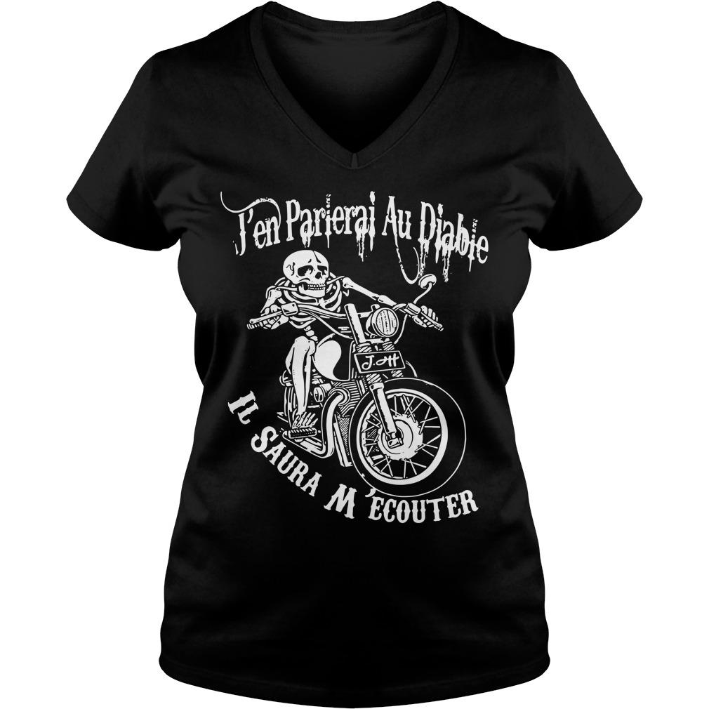 Pen Parlerai Au Diable Il Saura M'ecouter V-neck T-shirt