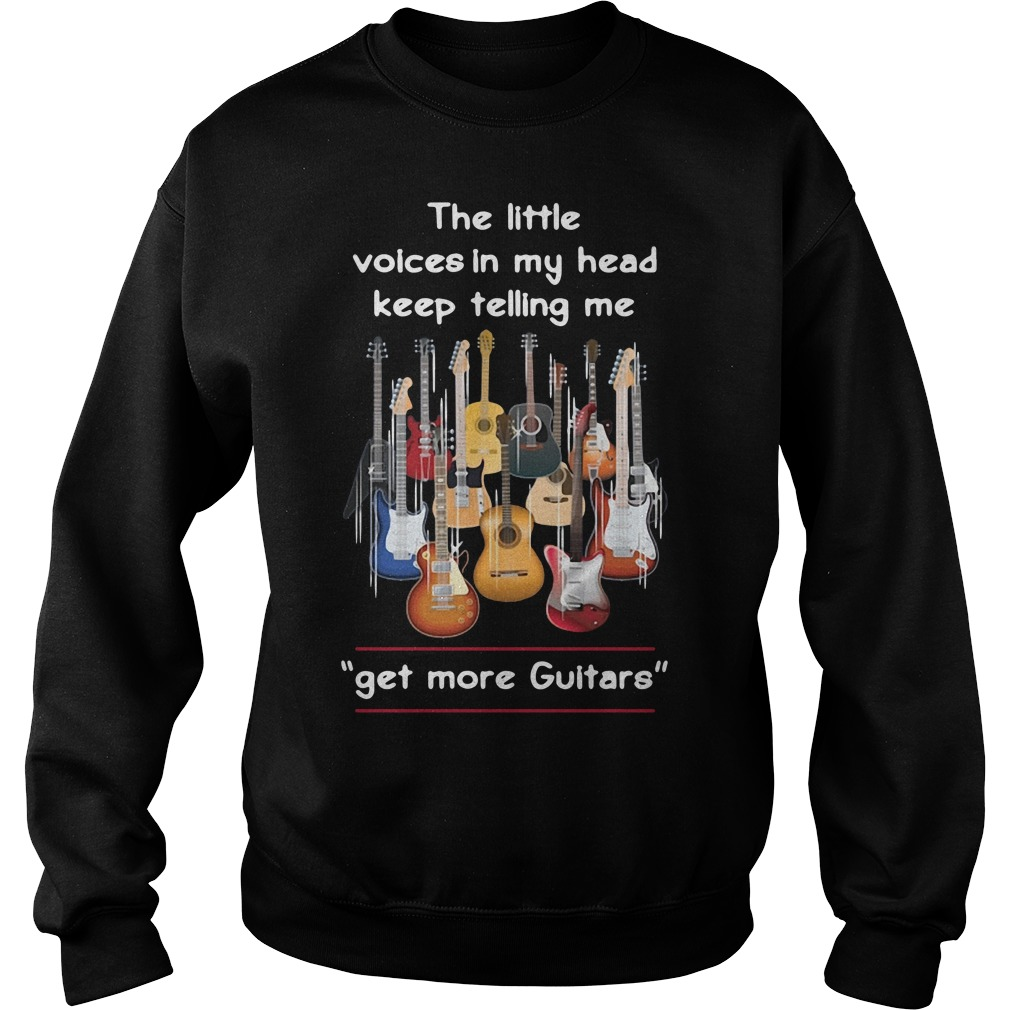 The Little Voices In My Head Keep Telling Me Get More Guitars Sweater
