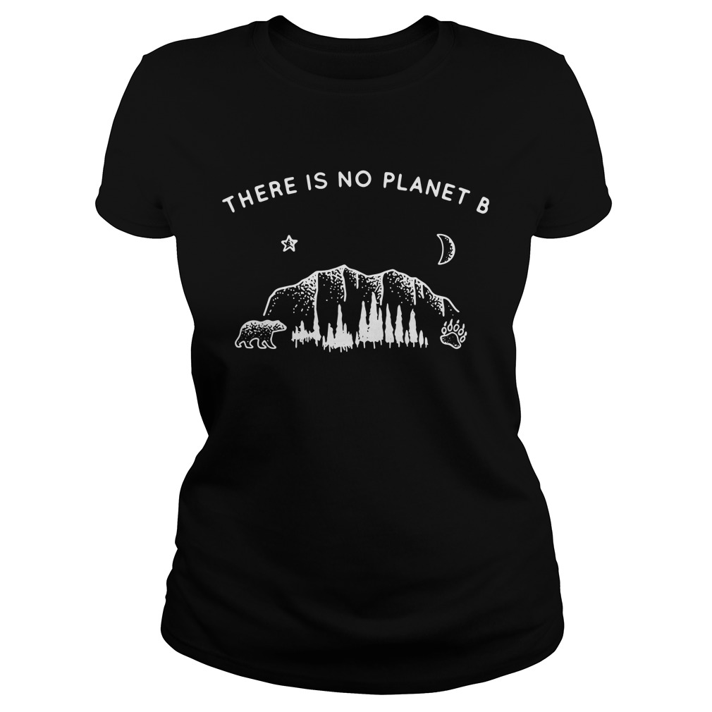 Nature Lover There Is No Planet B Ladies Tee