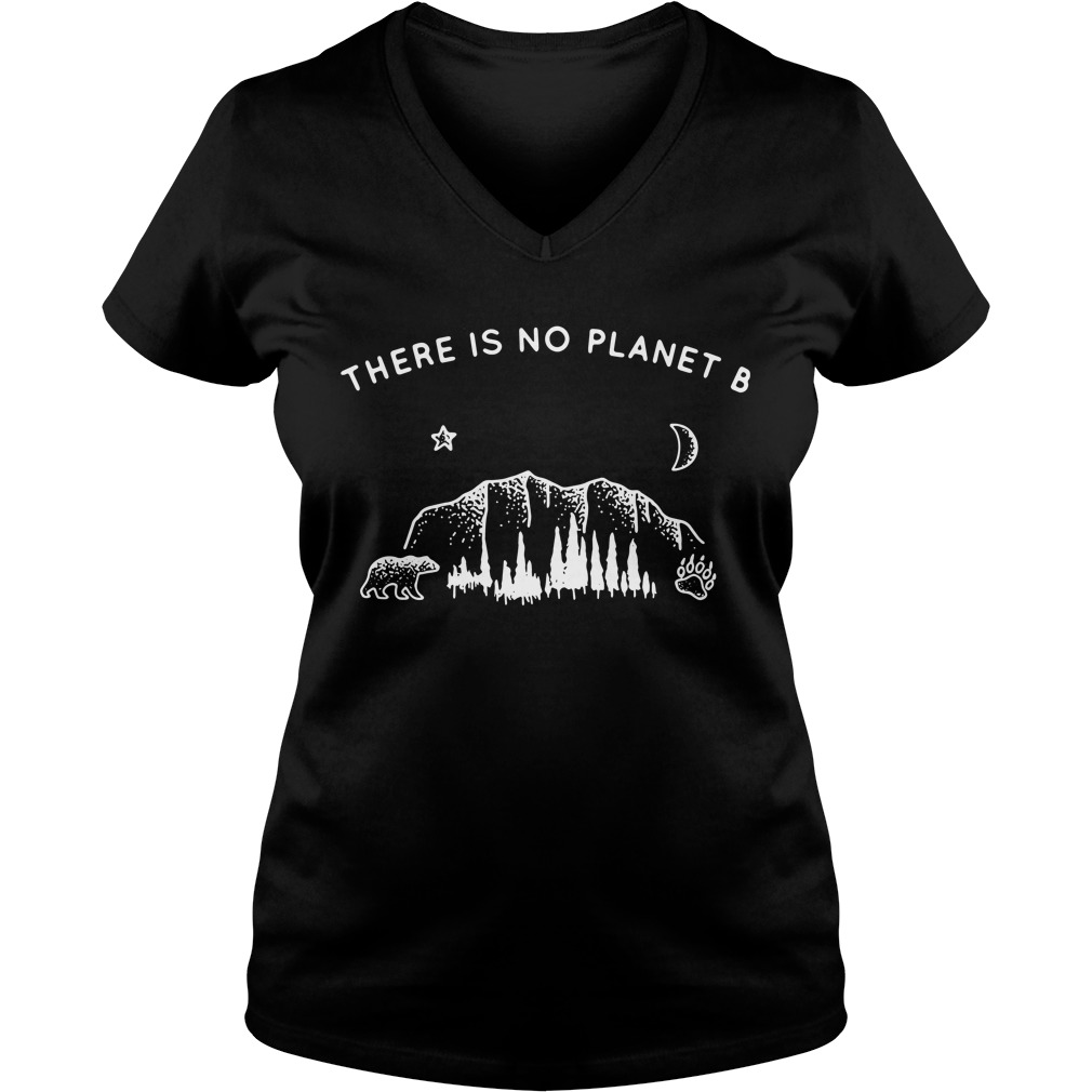 Nature Lover There Is No Planet B V-neck T-shirt