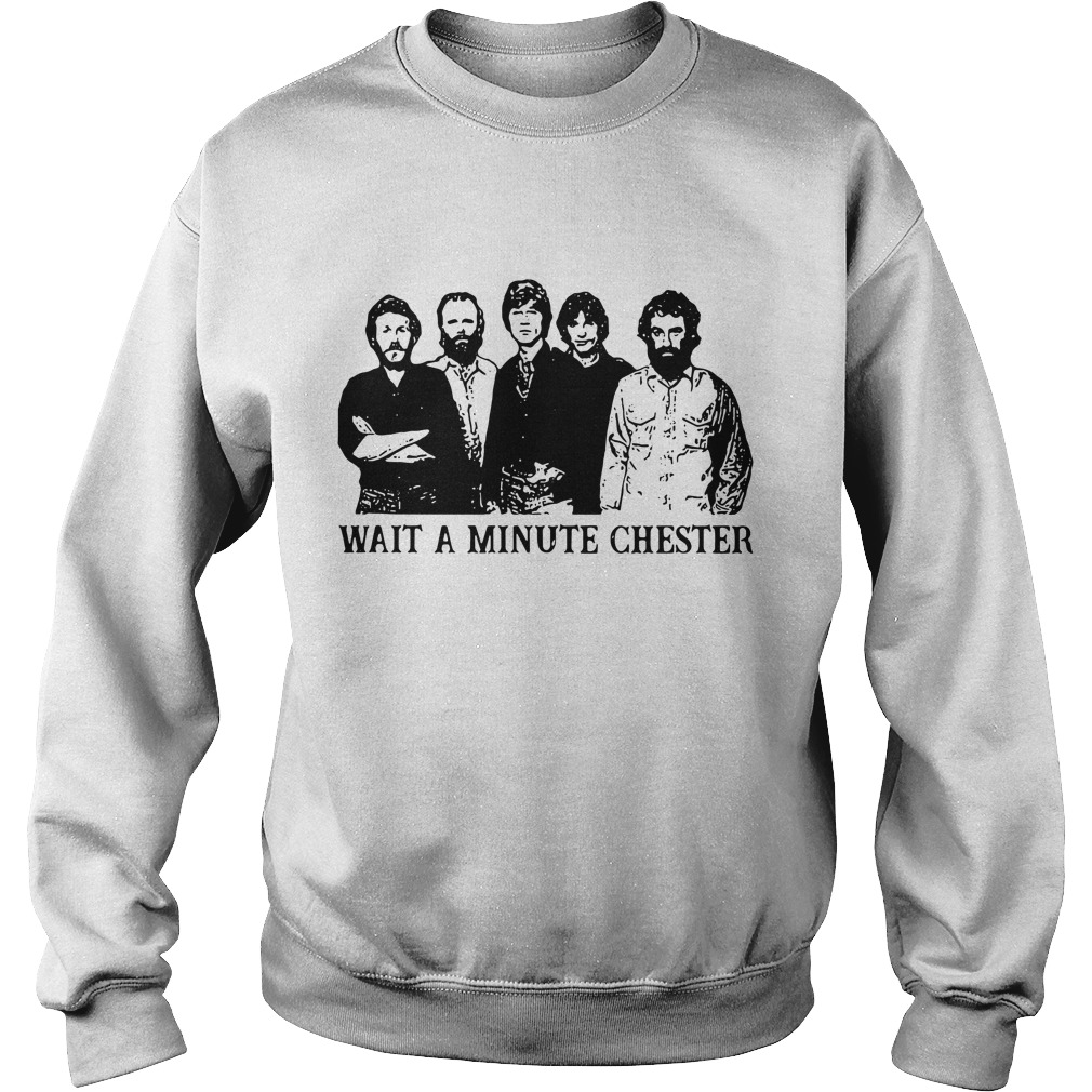 Wait A Minute Chester Sweater
