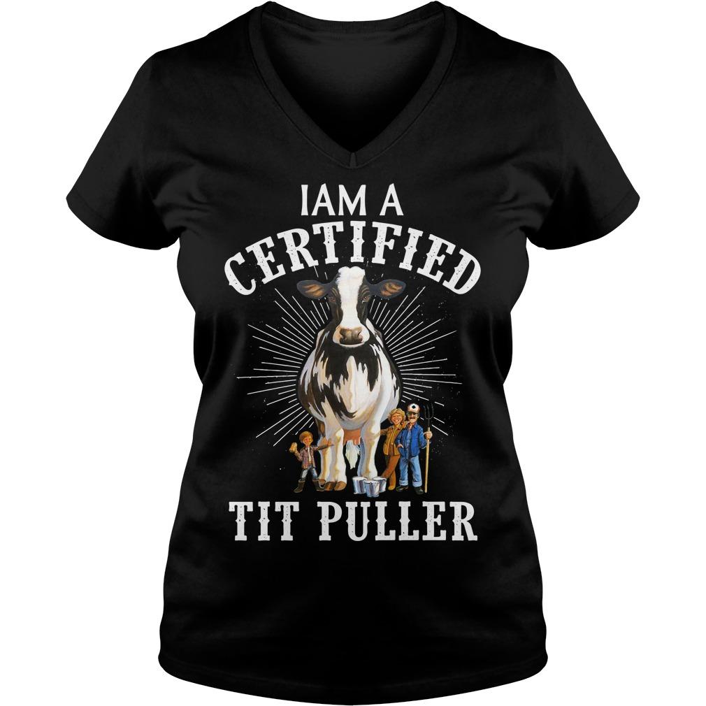 I Am A Certified Tit Puller V-neck T-shirt