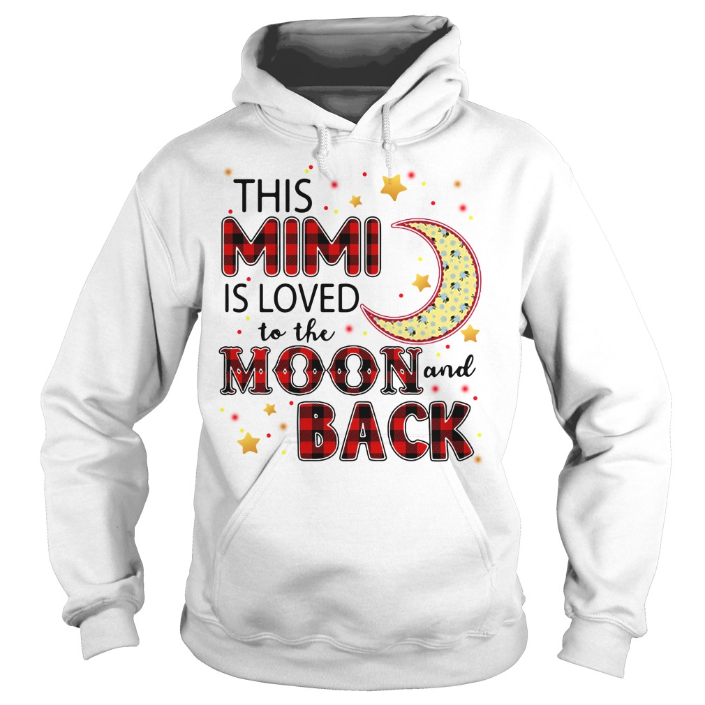 This Mimi Is Loved To The Moon And Back Hoodie