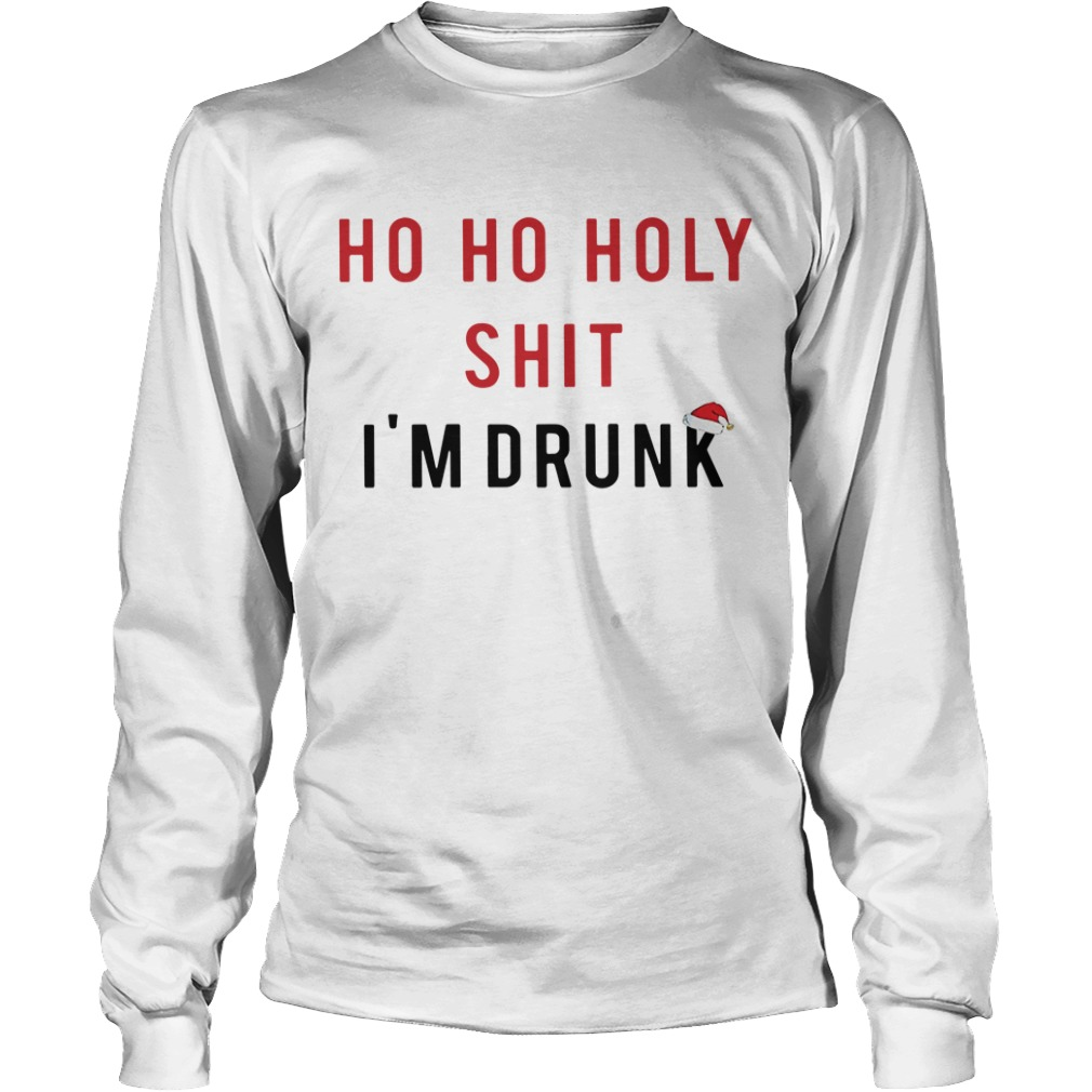 Official Ho Ho Holy Shit I'm Drunk Longsleeve Tee