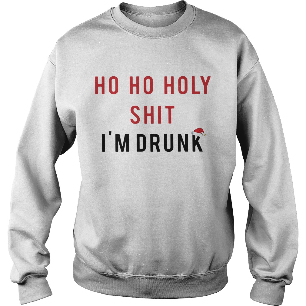 Official Ho Ho Holy Shit I'm Drunk Sweater