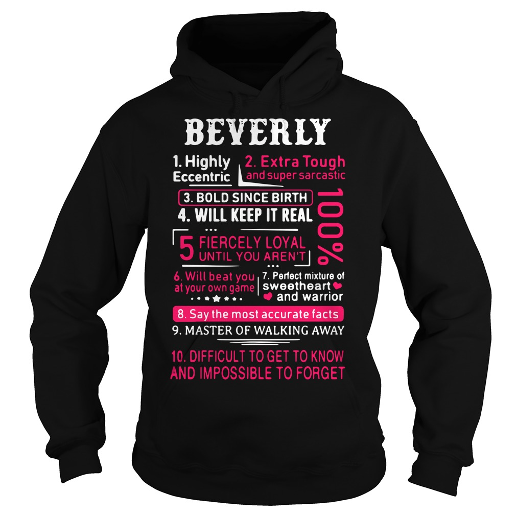 Beverly Highly Eccentric Extra Tough And Super Sarcastic Hoodie