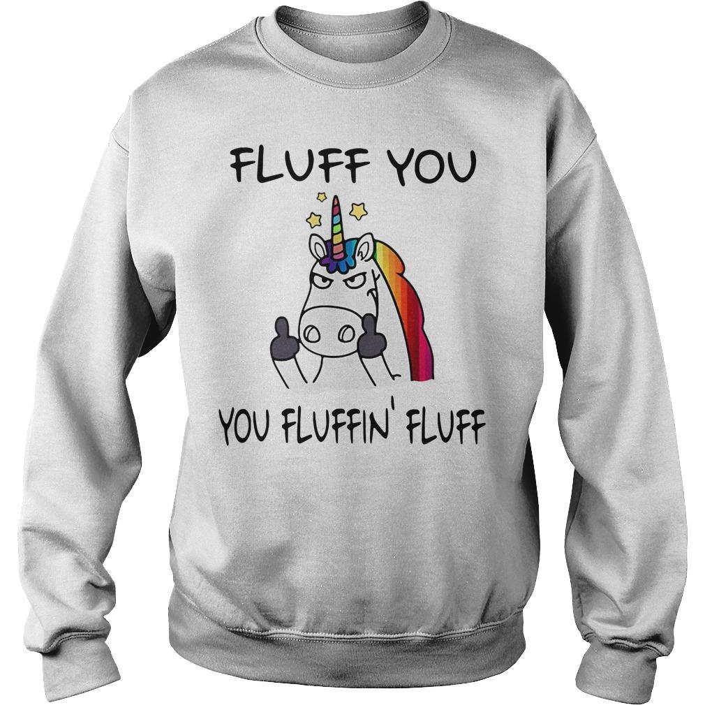 Fluff You You Fluffin' Fluff Sweater