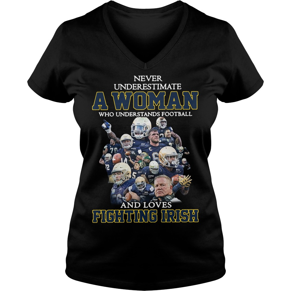 Never Underestimate Woman Understands Football Loves Fighting Irish V-neck T-shirt