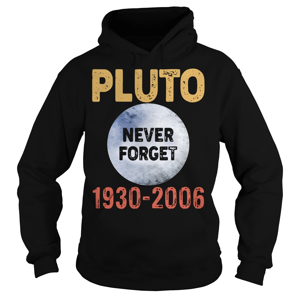 Pluto Never Forget 1930 2006 Hoodie