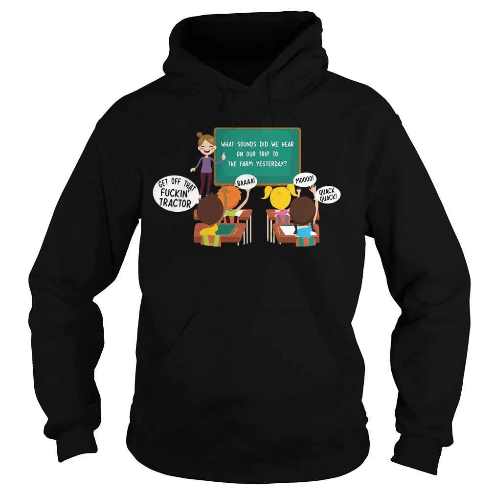 What Sounds Did We Hear On Our Trip To The Farm Yesterday Hoodie