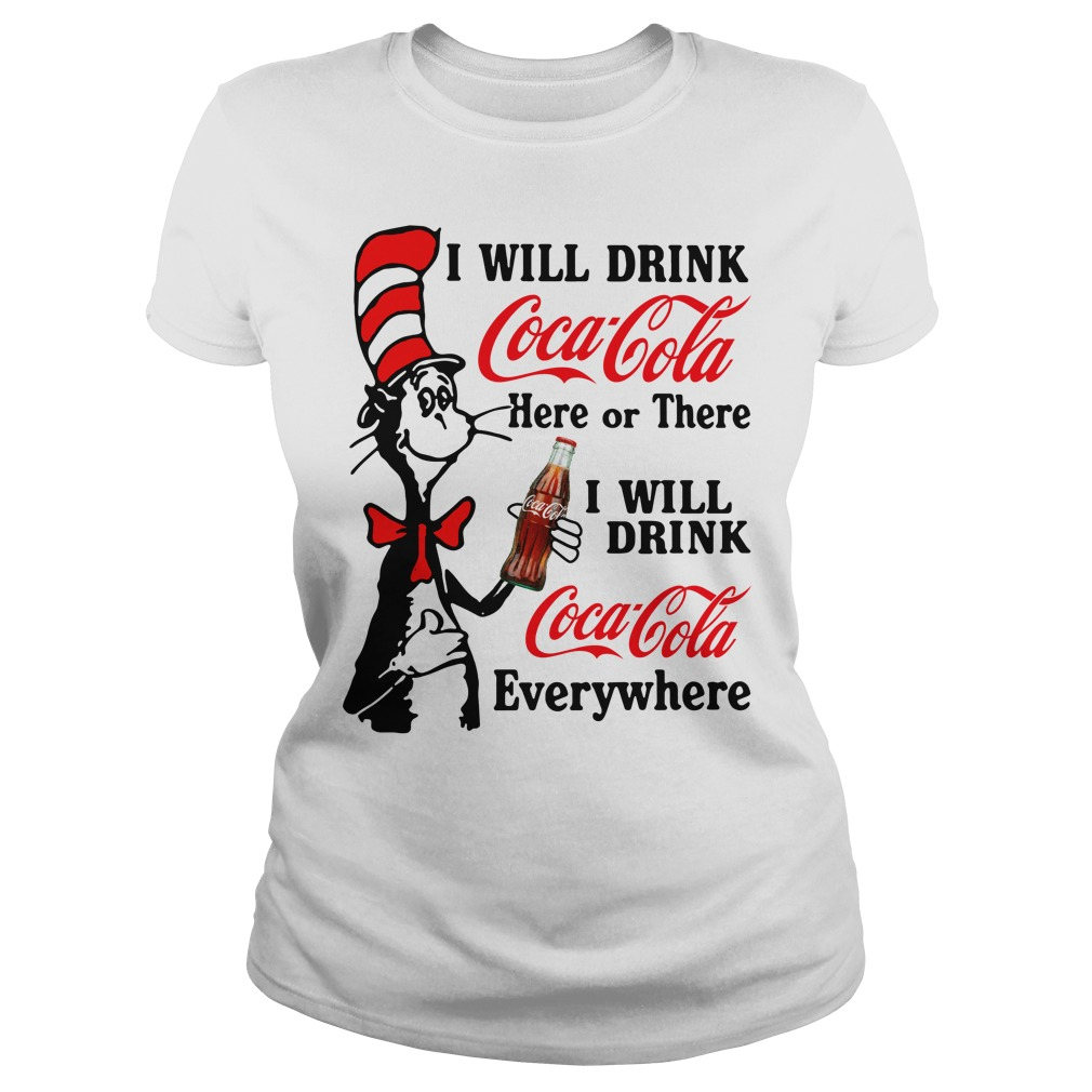 Will Drink Coca Cola Light Will Drink Coca Cola Everywhere Ladies Tee