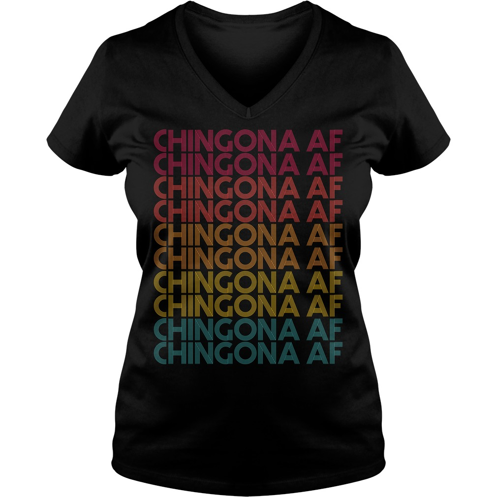 Chingona Af Chingona Af Chingona Af Chingona Af V-neck T-shirt