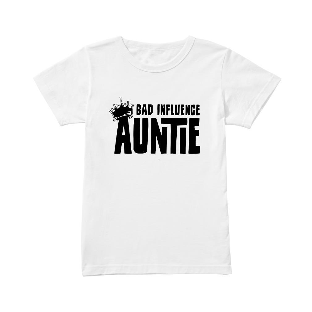 Bad Influence Auntie Ladies Tee