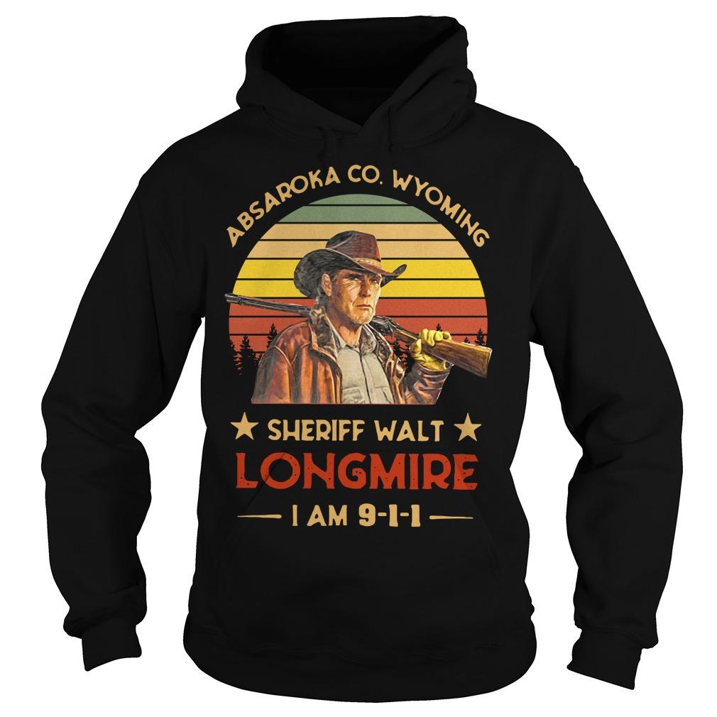 Absaroka County Wyoming Sheriff Walt Longmire I Am 911 Hoodie