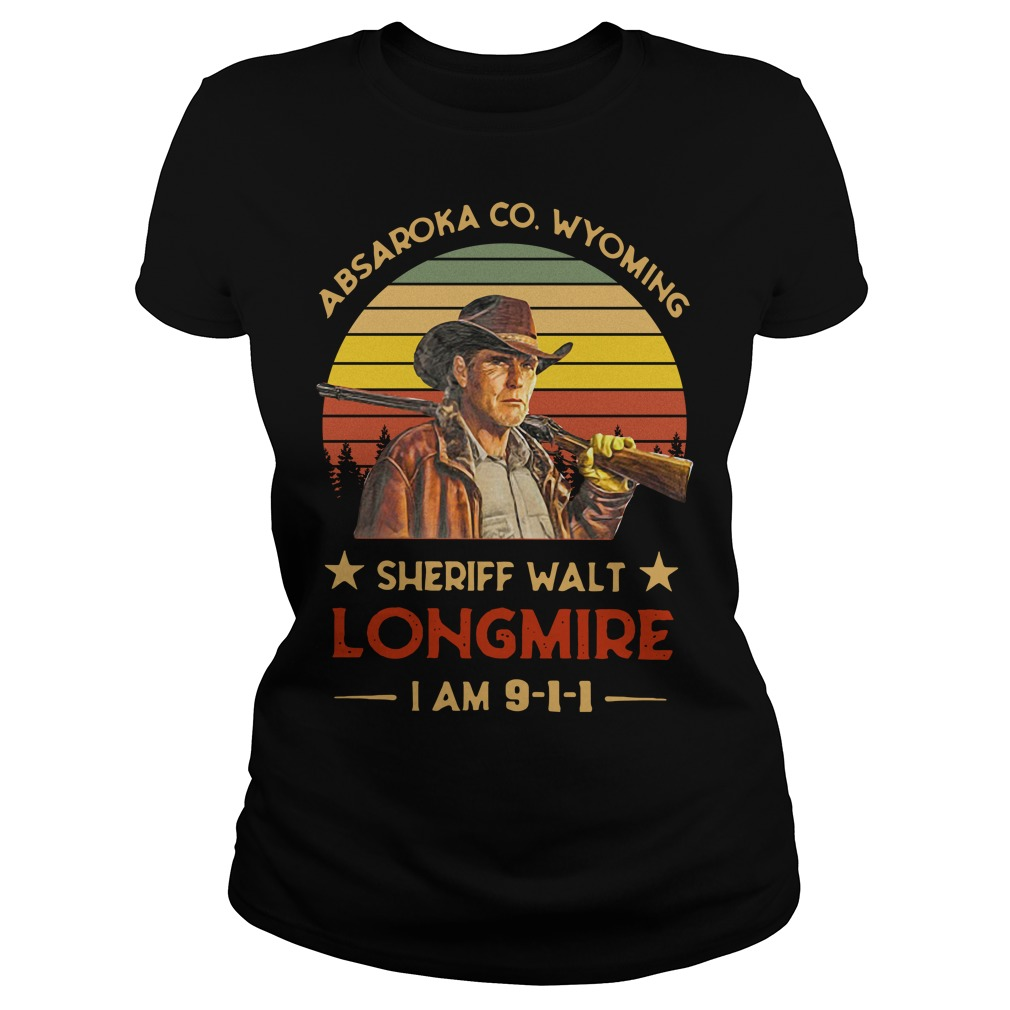 Absaroka County Wyoming Sheriff Walt Longmire I Am 911 Ladies Tee
