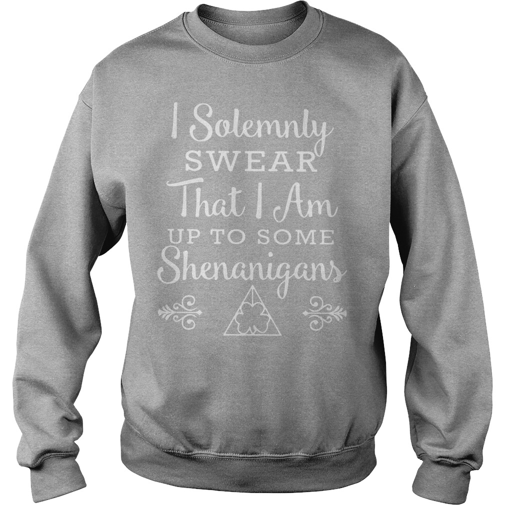 I Solemnly Swear I'm Up To Some Shenanigans Sweater