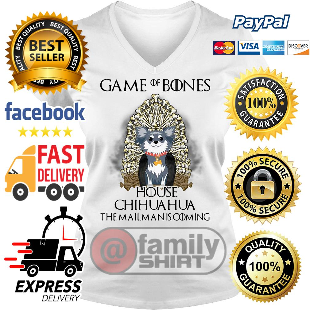 Game Of Bones House Chihuahua The Mailman Is Coming V-neck T-shirt