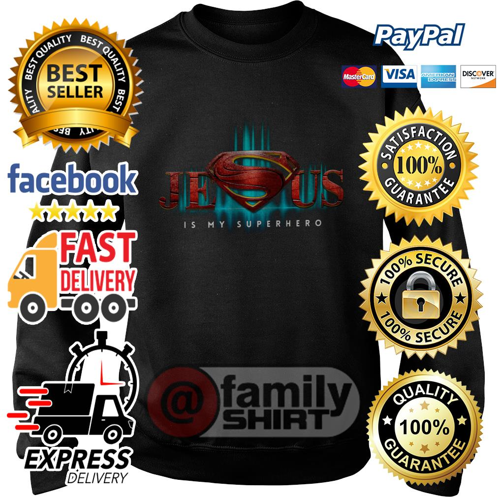 Jesus Is My Superhero Sweater