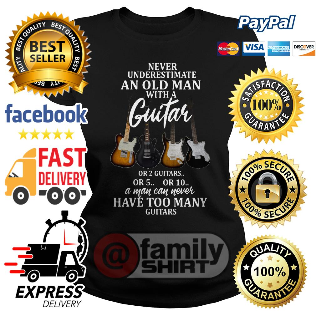 Never Underestimate An Old Man With A Guitar Ladies Tee