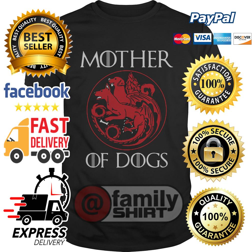 Official Mother Of Dogs Shirt