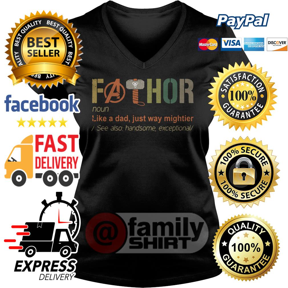 Fathor Like A Dad Just Way Mightier See Also Handsome Exceptional Retro V-neck T-shirt