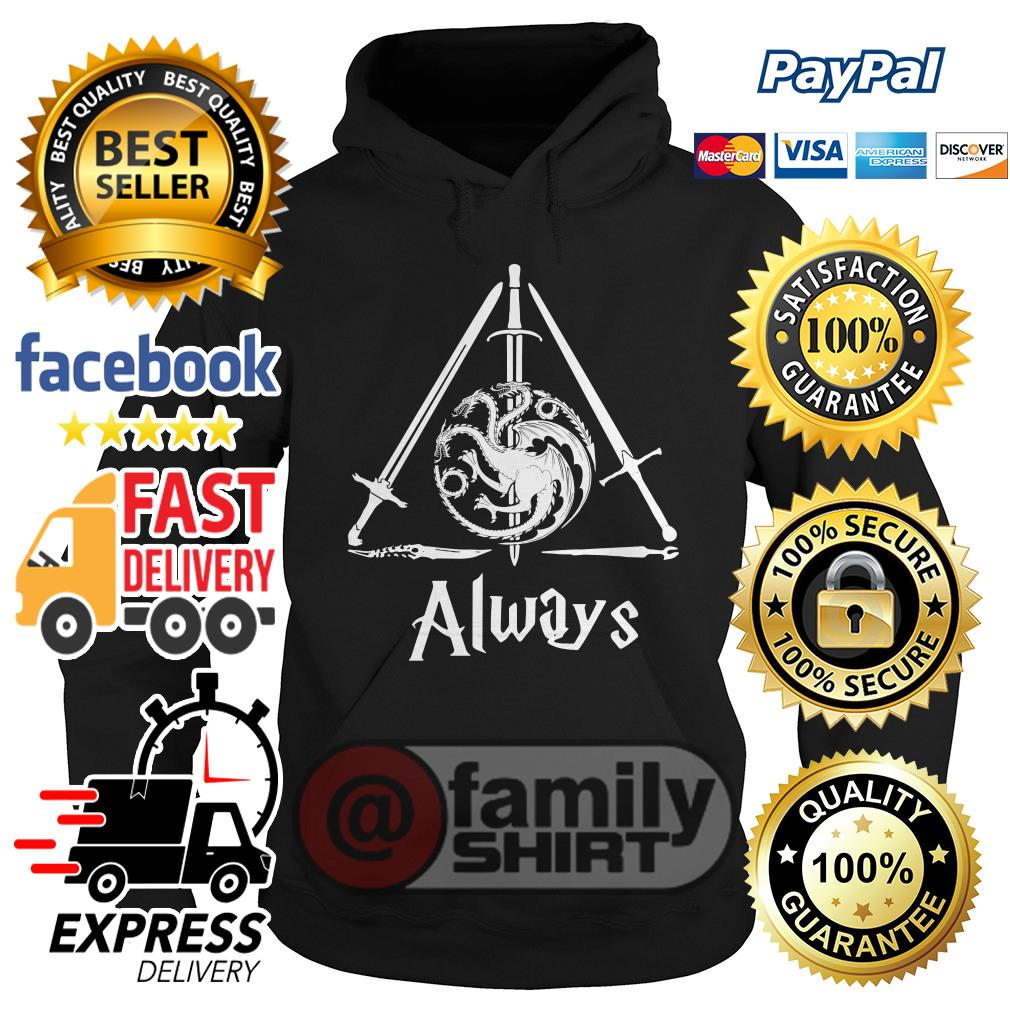The Deathly Hallows Game Of Thrones Always Hoodie