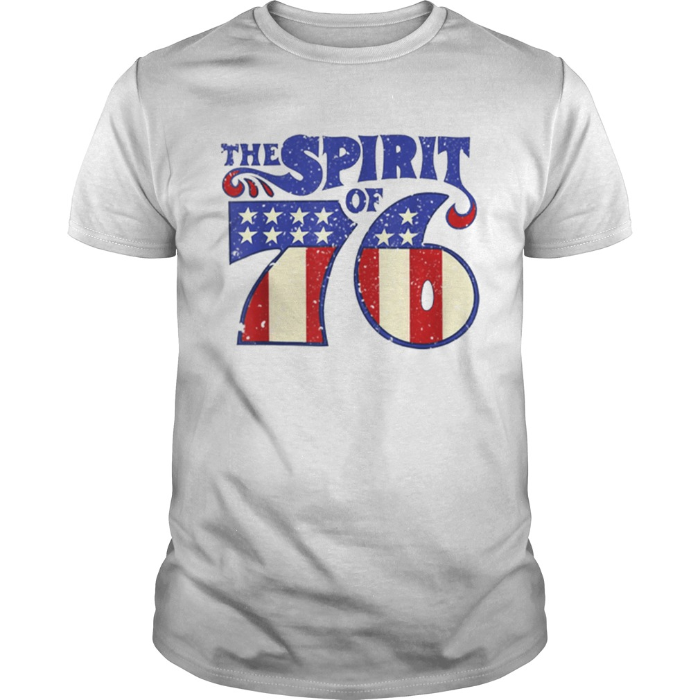 The Spirit 76 American Flag 4th Of July Independence Day Shirt Unisex
