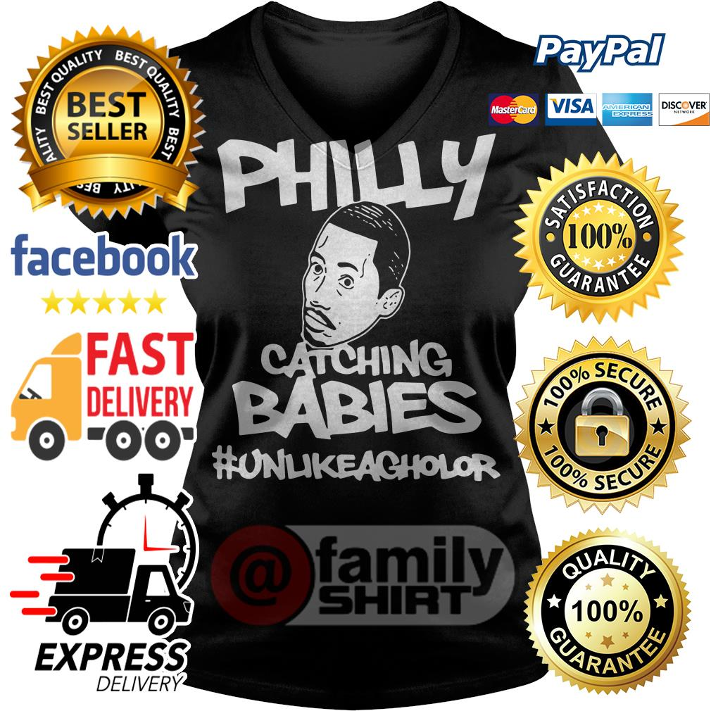 Philly Catching Babies Unlike Agholor Funny Tee V-neck T-shirt