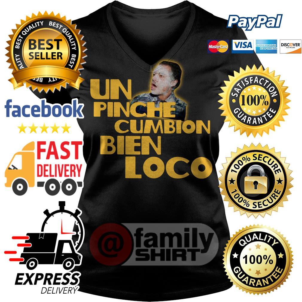Un Pinche Cumbion Bien Loco V-neck T-shirt