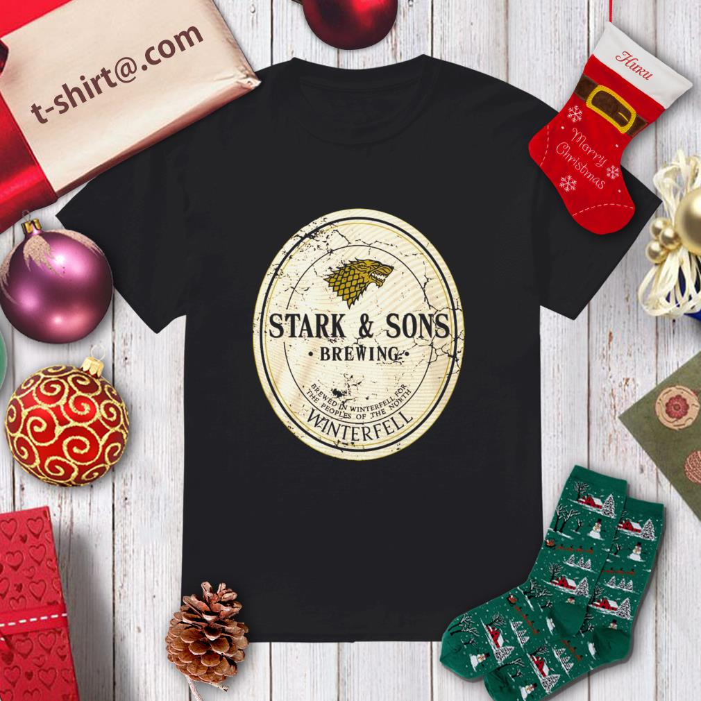 Stark And Son Brewing Winterfell Shirt
