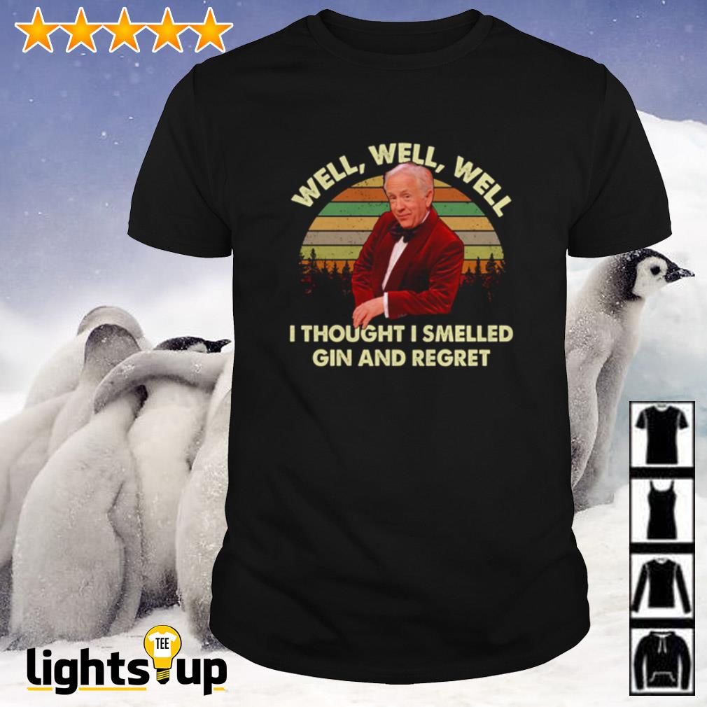 Leslie Jordan Well Well Well I Thought I Smelled Gin And Regret Vintage Shirt